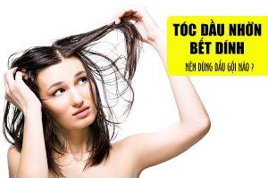 Tóc dầu nhờn bết dính thì nên dùng dầu gội nào?