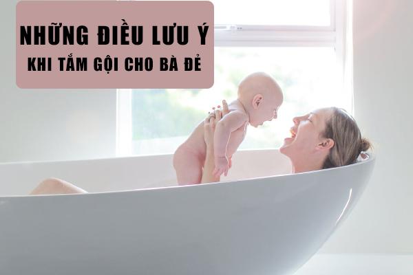 Những lưu ý khi tắm gội cho bà đẻ